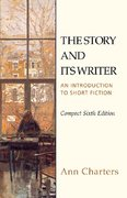 The Story and Its Writer Compact 6th Edition 9780312397319 0312397313