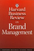 Harvard Business Review on Brand Management 1st edition 9781578511440 1578511445