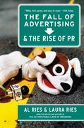 The Fall of Advertising and the Rise of PR 1st Edition 9780061742736 0061742732