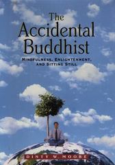 The Accidental Buddhist 0 9781565121423 1565121422