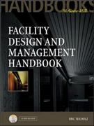 Facility Design and Management Handbook 1st Edition 9780071353946 0071353941