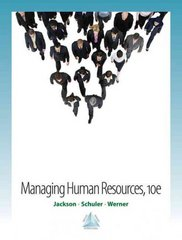 Managing Human Resources 10th Edition 9780324568394 0324568398