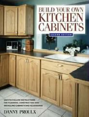 Build Your Own Kitchen Cabinets 2nd edition 9781558706767 1558706763
