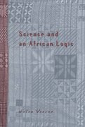 Science and an African Logic 2nd edition 9780226853918 0226853918