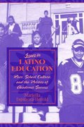 Issues in Latino Education 1st edition 9780205351312 020535131X
