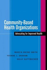 Community-Based Health Organizations 1st Edition 9780787964863 0787964867