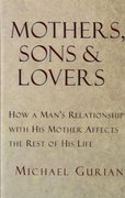 Mothers, Sons, and Lovers 0 9780877739456 0877739455