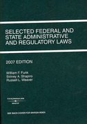 Selected Federal and State Administrative and Regulatory Laws 2007th edition 9780314183552 0314183558