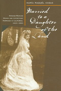 Married To A Daughter Of The Land 1st Edition 9780874177145 0874177146
