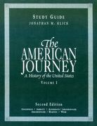 The American Journey Volume 1 Study Guide 2nd edition 9780130887498 0130887498