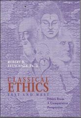 Classical Ethics: East and West 1st Edition 9780070728387 0070728380