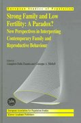Strong Family and Low Fertility 1st edition 9781402028366 1402028369
