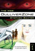The Web: GulliverZone 0 9780765349415 0765349418