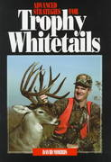 Advanced Strategies for Trophy Whitetails 2nd edition 9781571571120 1571571124
