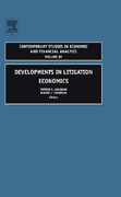 Developments in Litigation Economics 0 9780762312702 076231270X