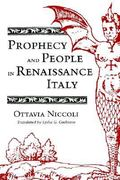 Prophecy and People in Renaissance Italy 0 9780691008356 0691008353