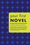 Your First Novel 0 9781582973883 1582973881