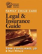 Family Child Care Legal and Insurance Guide 1st Edition 9781929610457 1929610459