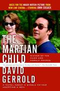 The Martian Child 1st edition 9780765320032 0765320037