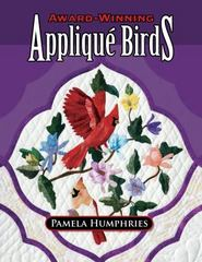 Award-Winning Applique Birds 0 9781574329438 157432943X