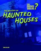 The Mystery of Haunted Houses 2nd edition 9781403483348 1403483345