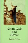 Nordic Gods and Heroes 1st Edition 9780486289120 0486289125