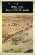 Life on the Mississippi 1st Edition 9780140390506 0140390502