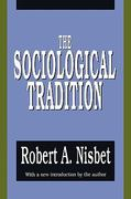 The Sociological Tradition 0 9781560006671 1560006676