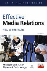 Effective Media Relations 3rd Edition 9780749443801 0749443804