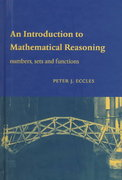 An Introduction to Mathematical Reasoning 1st Edition 9781139632560 1139632566