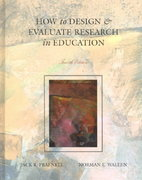 How to Design and Evaluate Research in Education 4th edition 9780072423877 0072423870