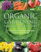 Organic Gardening for the 21st Century 0 9781606521236 1606521233