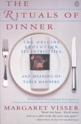 The Rituals of Dinner 1st Edition 9780140170795 0140170790