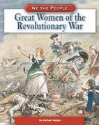 Great Women of the American Revolution 0 9780756508388 075650838X