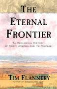 The Eternal Frontier 1st edition 9780871137890 0871137895
