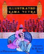 Illustrated Kama Sutra 1st Edition 9780972269162 0972269169