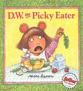 D. W. the Picky Eater 0 9780613024358 0613024354