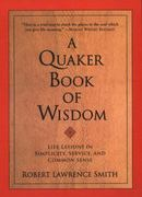 A Quaker Book of Wisdom 0 9780688172336 0688172334