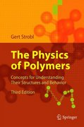 The Physics of Polymers 3rd edition 9783540252788 3540252789
