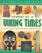 Everyday Life in Viking Times 0 9781932889802 1932889809