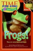Frogs! 1st Edition 9780060782214 0060782218