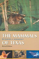 The Mammals of Texas 2nd Edition 9780292702417 0292702418