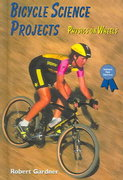 Bicycle Science Projects 0 9780766016309 0766016307