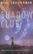 The Shadow Club 0 9780142300947 0142300942
