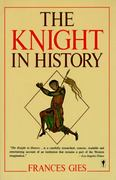 The Knight in History 1st Edition 9780060914134 0060914130