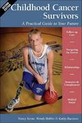 Childhood Cancer Survivors 2nd edition 9780596528515 0596528515