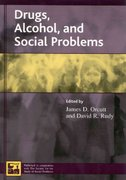 Drugs, Alcohol, and Social Problems 1st Edition 9780742528451 0742528456