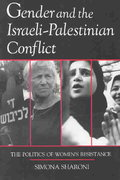 Gender and the Israeli-Palestinian Conflict 0 9780815602996 0815602995