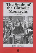 The Spain of the Catholic Monarchs 1474-1520 1st edition 9780631221432 0631221433