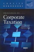 Principles of Corporate Taxation 1st edition 9780314184962 0314184961